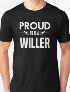Proud to be a Willer. Show your pride if your last name or surname is Willer T-Shirt