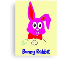 I'm a Cute Little Bunny Rabbit - Can't You See? Canvas Print