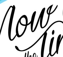Now is the Time - JW.org Sticker