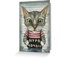 Mugshot of a cat felon arrested while attempting a bank heist Greeting Card