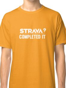 Strava Completed Classic T-Shirt