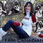 I Am Canadian  by Danielle Maes