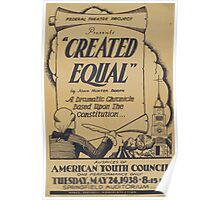 WPA United States Government Work Project Administration Poster 0769 Springfield Auditorium Created Equal John Hunter Booth Poster