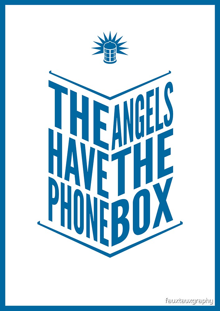 The Angels Have The Phone Box Tribute Poster Dark Blue On White by fauxtauxgraphy