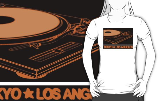 TURNTABLISM: TOKYO TO LOS ANGELES (ORANGE TEE) by S DOT SLAUGHTER