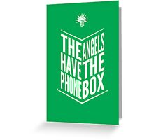 The Angels Have The Phone Box Tribute Poster White on Green Greeting Card