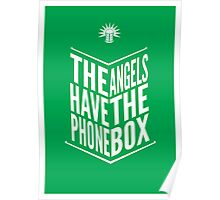The Angels Have The Phone Box Tribute Poster White on Green Poster