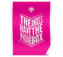 The Angels Have The Phone Box Tribute Poster White on Magenta Poster
