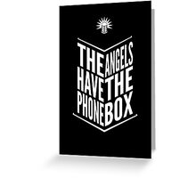 The Angels Have The Phone Box Tribute Poster White on Black Greeting Card