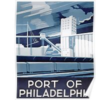 WPA United States Government Work Project Administration Poster 0371 Port of Phuladelphia Pennsylvania Poster