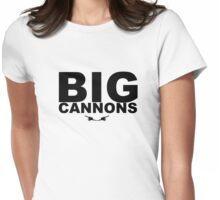 Big Cannons Womens Fitted T-Shirt