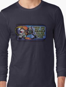 Star Wars - These Are Not The Droids You're Looking For Long Sleeve T-Shirt