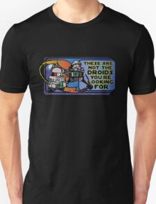 Star Wars - These Are Not The Droids You're Looking For Unisex T-Shirt