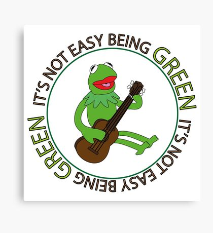 It's Not Easy Being Green Canvas Print