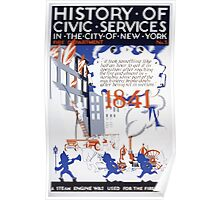 WPA United States Government Work Project Administration Poster 0109 History of Civic Services New York City Steam Engine 1841 Poster