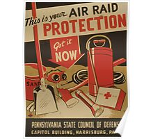 WPA United States Government Work Project Administration Poster 0982 This is Your Air Raid Protection Get It Now Poster