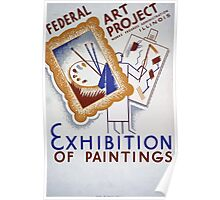 WPA United States Government Work Project Administration Poster 0081 Federal Art Project Exhibition of Paintings Poster