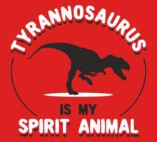 Tyrannosaurus Is My Spirit Animal One Piece - Long Sleeve