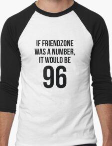 If Friendzone Was A Number Men's Baseball ¾ T-Shirt