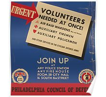 WPA United States Government Work Project Administration Poster 0816 Volunteers Needed Phhiladelphia Council of Defense Poster