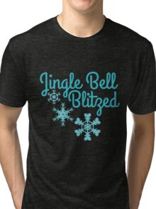 Jingle bell blitzed  Tri-blend T-Shirt