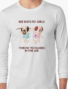 Bee Boys Fly Girls (with text) Long Sleeve T-Shirt