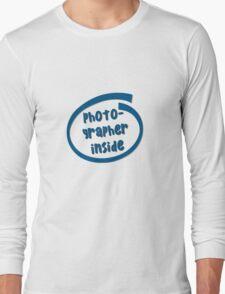 Photographer Inside Long Sleeve T-Shirt