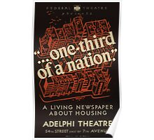 WPA United States Government Work Project Administration Poster 0695 On Third of A Nation A Living Newspaper About Housing Adelphi Theatre Poster