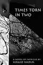 Times Torn in Two by ragman