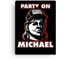Party on, Michael! Canvas Print