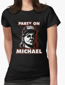 Party on, Michael! Womens Fitted T-Shirt
