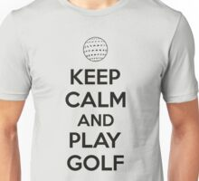 Keep calm and play golf Unisex T-Shirt