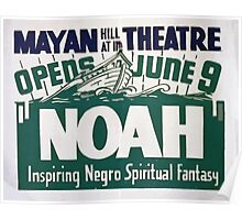 WPA United States Government Work Project Administration Poster 0360 Mayan Theatre Noah Inspiring Negro Spiritual Fantasy Poster