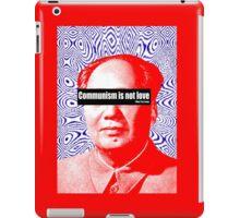 Communism Is Not Love iPad Case/Skin