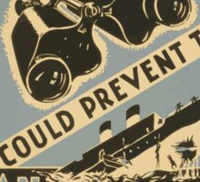WPA United States Government Work Project Administration Poster 0654 Your Binoculars Could Prevent This Naval Observatory Loan Zeiss Bausch and Lomb Sticker