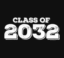 Class of 2032 by FamilySwagg