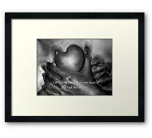 Whatever's Written In Your Heart Framed Print
