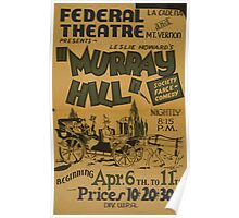 WPA United States Government Work Project Administration Poster 0820 Federal Theatre Murray Hill Poster