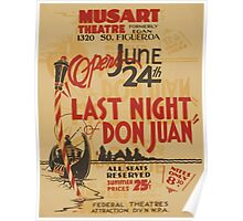 WPA United States Government Work Project Administration Poster 0802 Last Night Don Juan Musart Theatre Poster