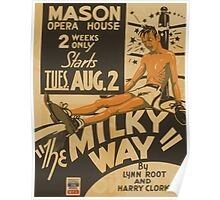 WPA United States Government Work Project Administration Poster 0797 Mason Opera House The Milky Way Lyn Root Harry Clork Poster