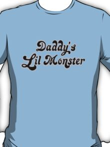 Daddy's Lil Monster T-Shirt