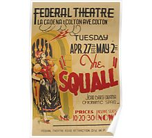 WPA United States Government Work Project Administration Poster 0749 Federal Theatre Squall Jean Bart Romantic Spain Poster