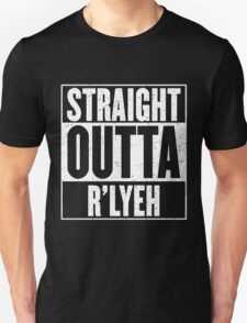 Straight Outta Rlyeh T-Shirt