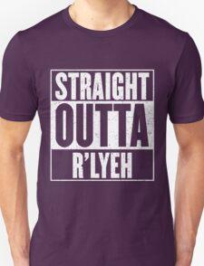 Straight Outta Rlyeh Unisex T-Shirt