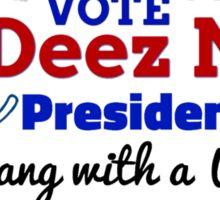 Vote For Deez Nuts Sticker