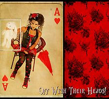 OFF with their HEADS!!! - Urban Alice  by Marny Barnes