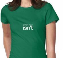 Intelligent Design ... isn't (dark) Womens Fitted T-Shirt