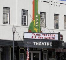 Cody, Wyoming - Theater Sticker