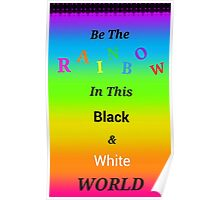 Be A Rainbow Poster