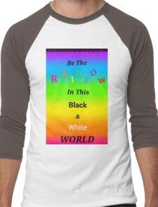 Be A Rainbow Men's Baseball ¾ T-Shirt